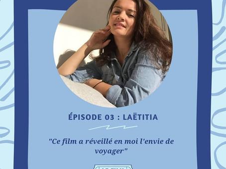 Le Film qui à changé ma vie. Interview réalisée par Junior Ekemi auprés de Laetitia Khemis