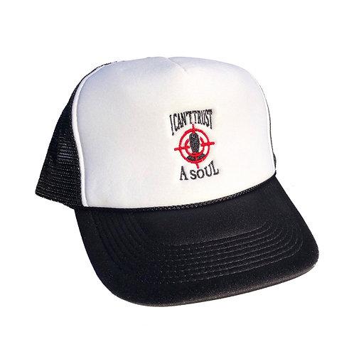 I CAN'T TRUST A SOUL TRUCKER CAP