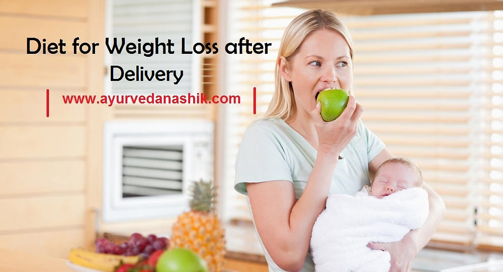 Weight loss diet for women after Delivery