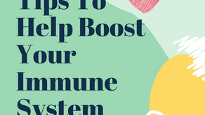 Tips To Help Boost Your Immune System