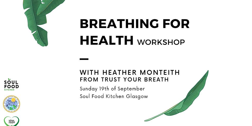 Breathing For Health Workshop