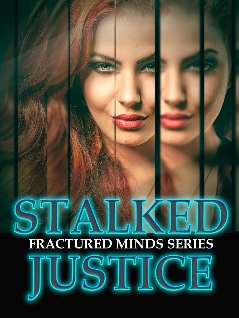 Stalked Justice