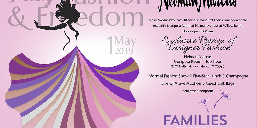 2019 Feisty Fashion & Freedom Fundraiser Luncheon @ Neiman Marcus