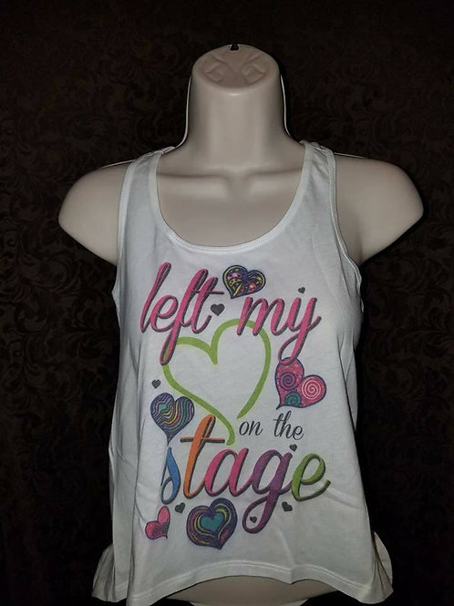 Left My Heart on the Stage Tank