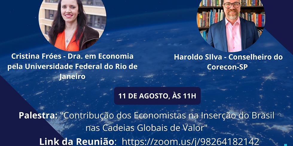 Palestra: Contribução dos Economistas na Inserção do Brasil nas Cadeias Globais de Valor