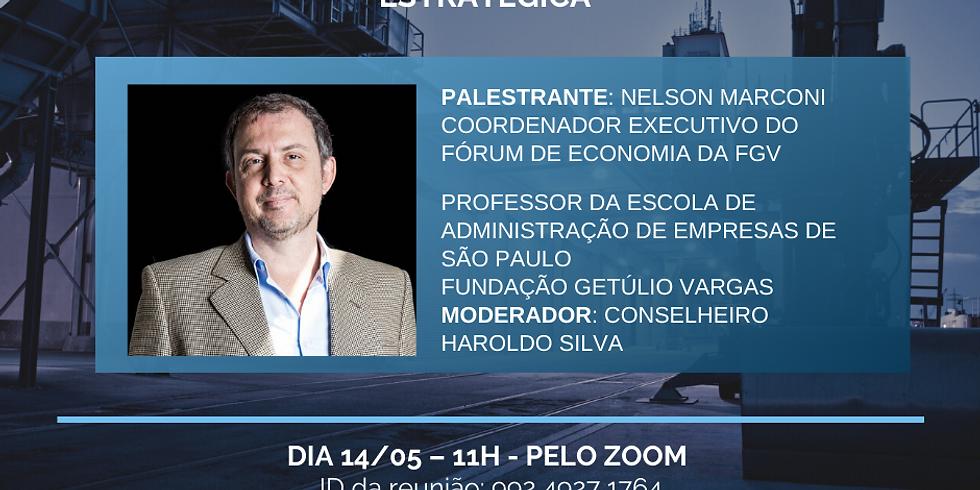 """PALESTRA: """"(re)industrialização: uma visão estratégica"""", por Nelson Marconi"""
