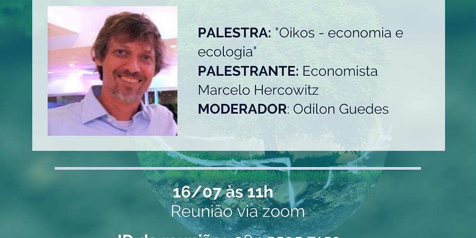 """Palestra: """"Oikos - economia e ecologia"""""""