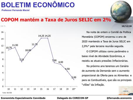 BOLETIM ECONÔMICO: COPOM mantém a Taxa de Juros SELIC em 2%, por Professor Fernando Maciel