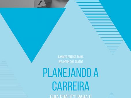 """Livro """"Planejando a carreira: guia prático para o desenvolvimento pessoal e profissional"""""""