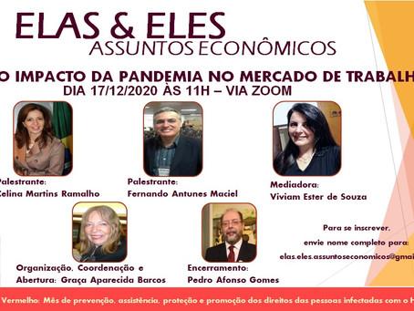"""""""Elas & Eles - assuntos econômicos: O Impacto da pandemia no Mercado de Trabalho"""""""