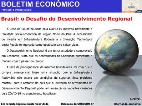 Boletim Econômico - Brasil: o Desafio do Desenvolvimento Regional por Fernando Maciel