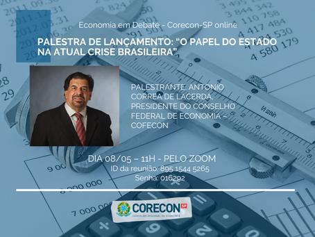 """Participe da Palestra online: """"O papel do Estado na atual crise brasileira"""""""