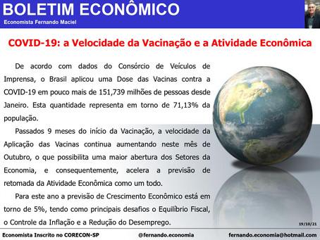 Boletim Econômico - COVID-19: A velocidade da vacinação e a atividade econômica, por Fernando Maciel