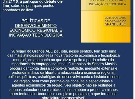 Debate: Políticas de Desenvolvimento Econômico Regional e Inovação Tecnológica