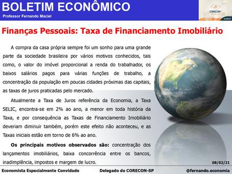 Boletim Econômico - Finanças Pessoais: Taxa de Financiamento Imobiliário, por Fernando Maciel
