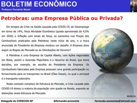 Boletim Econômico - Petrobras: uma Empresa Pública ou Privada?, por Fernando Maciel