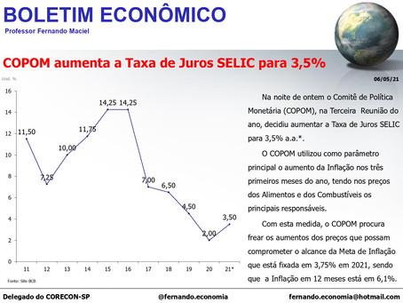 Boletim Econômico - COPOM aumenta a Taxa de Juros SELIC para 3,5%, por Fernando Maciel