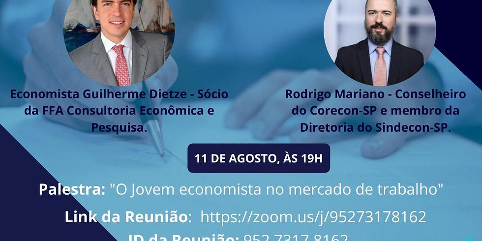 """Palestra: """" O Jovem economista no mercado de trabalho"""""""