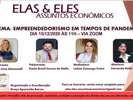 Ciclo de Palestras Elas & Eles - assuntos econômicos: empreendedorismo em tempos de pandemia
