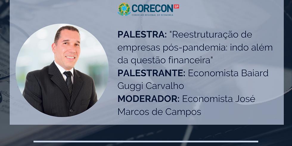 """FÓRUM DE PERÍCIAS: """"Reestruturação de empresas pós pandemia: indo além da questão financeira"""""""