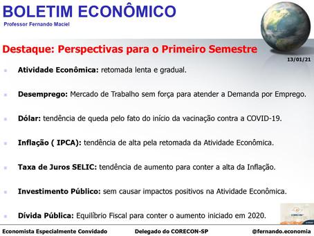 Boletim Econômico: Perspectivas para o Primeiro Semestre, por Professor Fernando Maciel