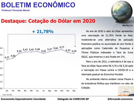 Boletim Econômico: Cotação do Dólar em 2020, por Professor Fernando Maciel