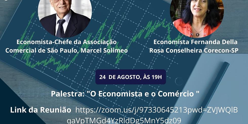 """Participe da palestra: """"O Economista e o Comércio"""", por Marcel Solimeo - Mês do Economista"""