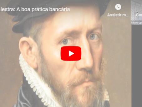 "Palestra ""A boa prática bancária"" já está disponível no YouTube, confira!"