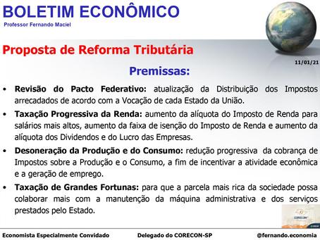 Boletim Econômico: Proposta de Reforma Tributária, por Professor Fernando Maciel