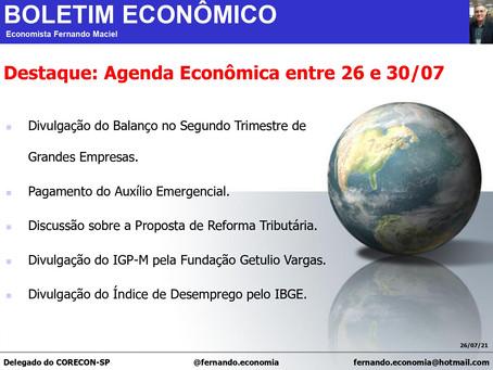 Boletim Econômico - Destaque: Agenda Econômica entre 26 e 30/07, por Fernando Maciel