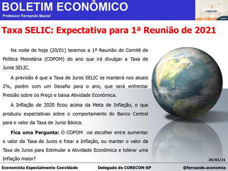 Boletim Econômico: Expectativa para 1ª Reunião de 2021, por Professor Fernando Maciel