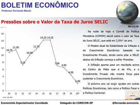 Boletim Econômico - Pressões sobre o Valor da Taxa de Juros SELIC, por Fernando Maciel