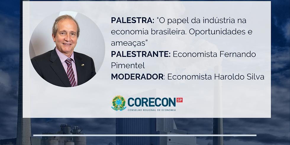 """Participe da palestra online """"O papel da indústria na economia brasileira: oportunidades e ameaças"""""""