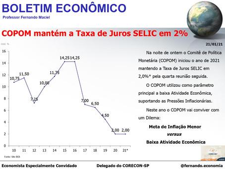 Boletim Econômico: COPOM mantém a Taxa de Juros SELIC em 2%, por Fernando Maciel