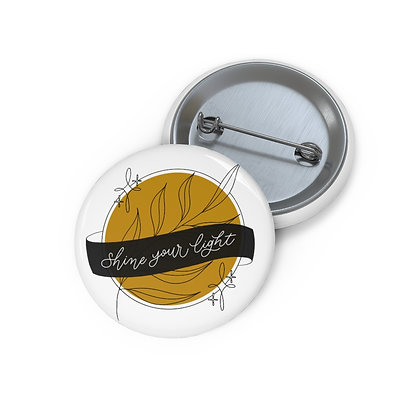 SHINE YOUR LIGHT • Mini Pin Buttons