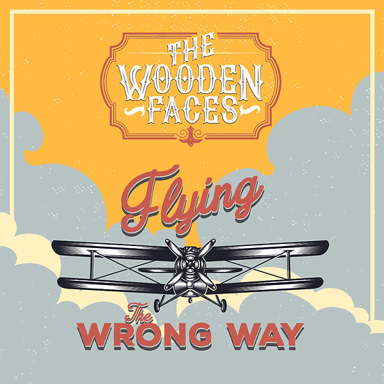 The Wooden Faces 'Flying the Wrong Way' Digital