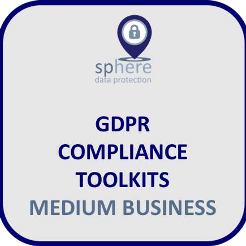 SPHEREDP GDPR TOOLKIT FOR MEDIUM BUSINESS