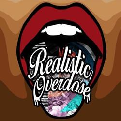 Realistic Overdose