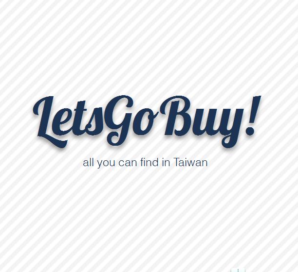 LetsGoBuy! Taiwan shopping agent, buy/bid service