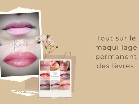 Tout sur le maquillage permanent des lèvres.