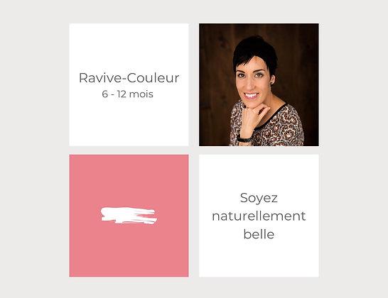 Ravive-couleur (6 à 12 mois)