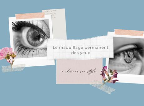 Le maquillage permanent des yeux: à chacune son style.