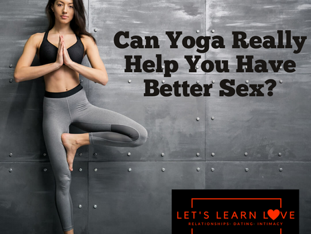 Can Yoga Really Help You Have Better Sex?