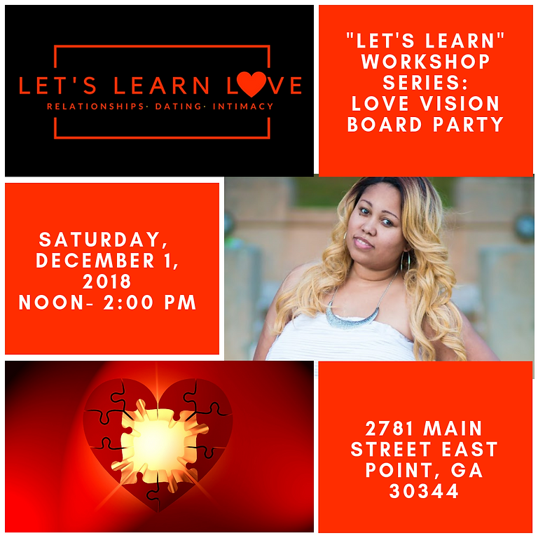 Let's Learn Love - December Quickie! Love And Relationship Vision Board Party