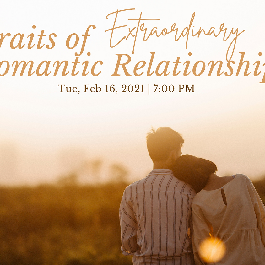 Let's Learn Love Presents: Traits of Extraordinary Romantic Relationships