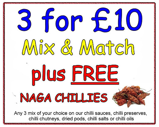 3 FOR £10 Offer with FREE NAGA CHILLIES