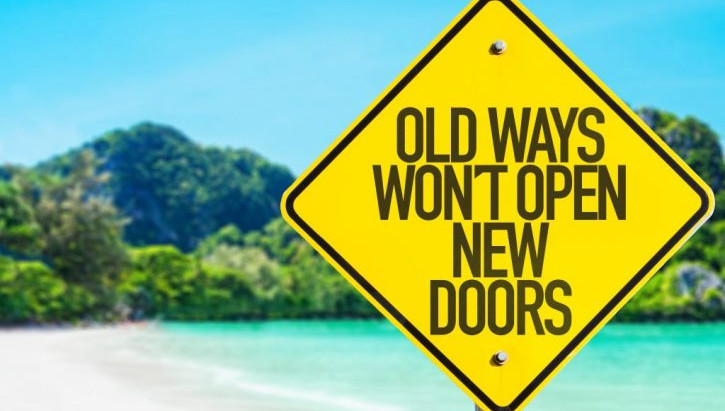 Old ways wont open NEW Doors in 2020