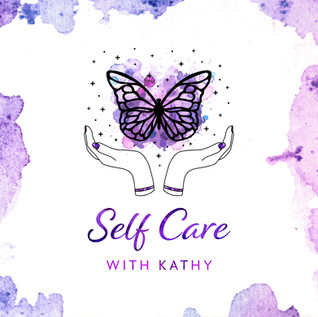 SELF CARE WITH KATHY