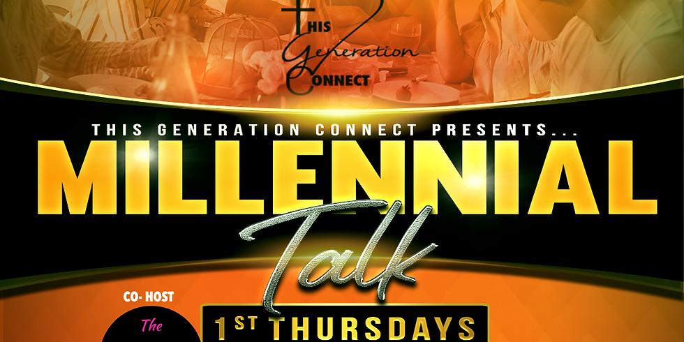 Millennial Talk