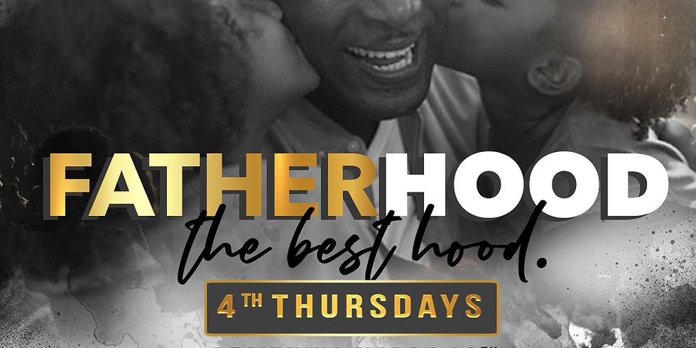 Fatherhood - The Best Hood